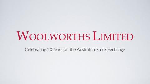 Woolworths Celebrates 20 Years on the Australian Stock Exchange
